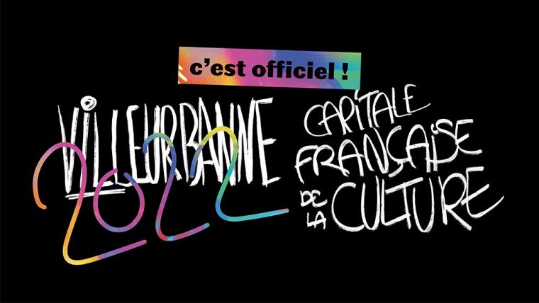 OFFICIEL - Villeurbanne première capitale française de la culture !